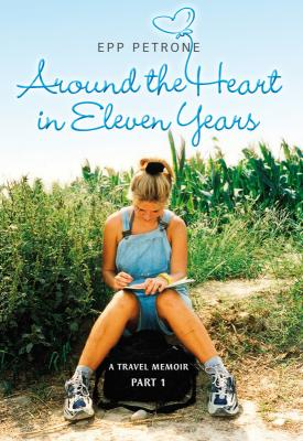 Around the heart in eleven years - Epp Petrone