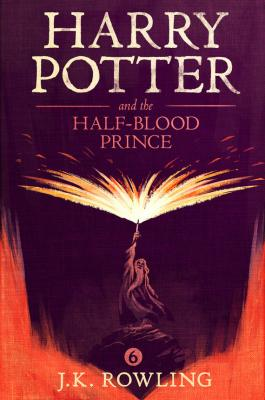 Harry Potter and the Half-Blood Prince - Дж. К. Роулинг Harry Potter