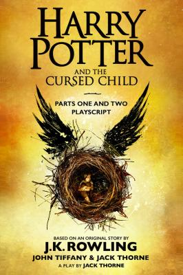 Harry Potter and the Cursed Child – Parts One and Two - Дж. К. Роулинг