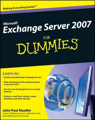 Microsoft Exchange Server 2007 For Dummies - John Mueller Paul