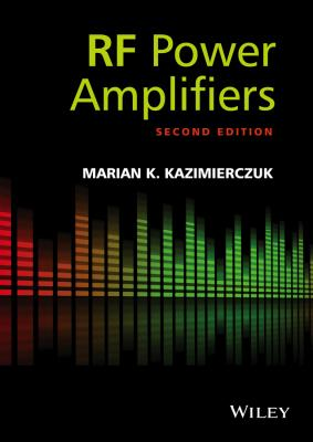 RF Power Amplifier - Marian Kazimierczuk K.