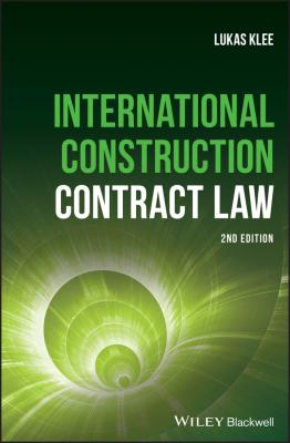 International Construction Contract Law - Lukas  Klee