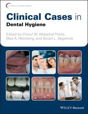 Clinical Cases in Dental Hygiene - Stuart Segelnick L.