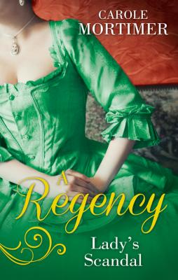 A Regency Lady's Scandal: The Lady Gambles / The Lady Forfeits - Carole  Mortimer