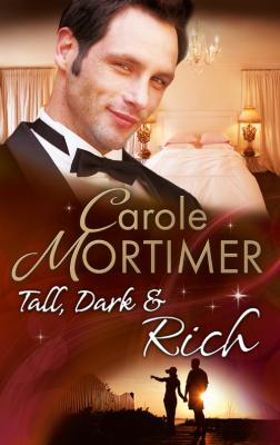 Tall, Dark & Rich: His Christmas Virgin / Married by Christmas / A Yuletide Seduction - Carole  Mortimer