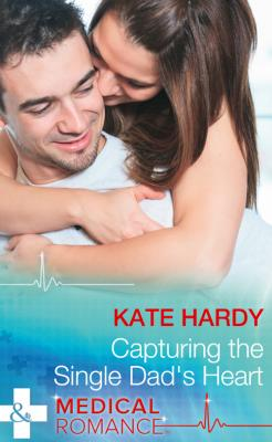 Capturing The Single Dad's Heart - Kate Hardy