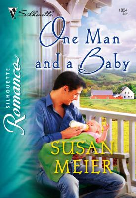 One Man and a Baby - SUSAN  MEIER