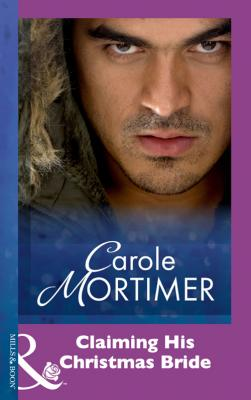 Claiming His Christmas Bride - Carole  Mortimer