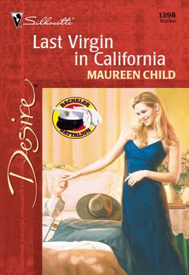 Last Virgin In California - Maureen Child