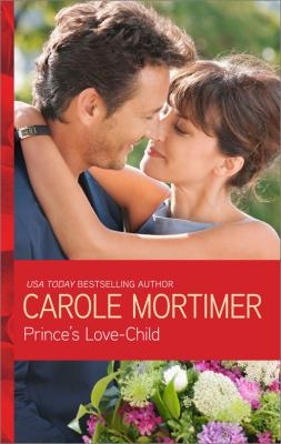Prince's Love-Child - Carole  Mortimer