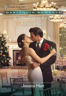Christmas Eve Marriage - Jessica Hart