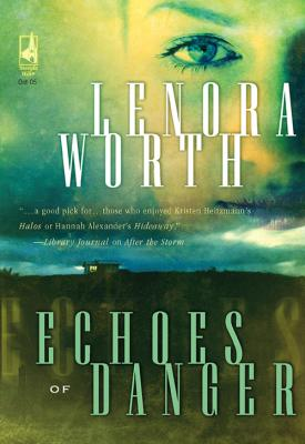 Echoes of Danger - Lenora  Worth