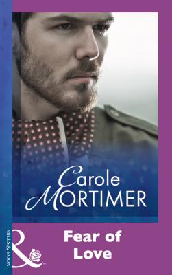 Fear Of Love - Carole  Mortimer