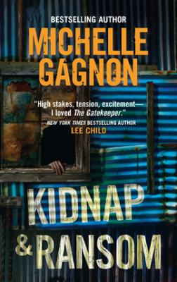 Kidnap and Ransom - Michelle  Gagnon