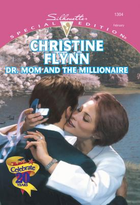 Dr. Mom And The Millionaire - Christine  Flynn