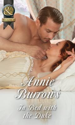 In Bed With The Duke - ANNIE  BURROWS