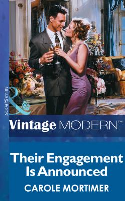 Their Engagement is Announced - Carole  Mortimer