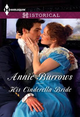 His Cinderella Bride - ANNIE  BURROWS