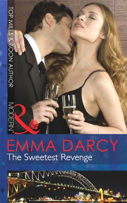 The Sweetest Revenge - Emma  Darcy