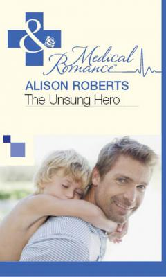 The Unsung Hero - Alison Roberts