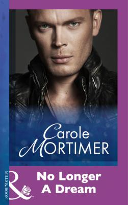 No Longer A Dream - Carole  Mortimer