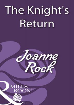 The Knight's Return - Joanne  Rock