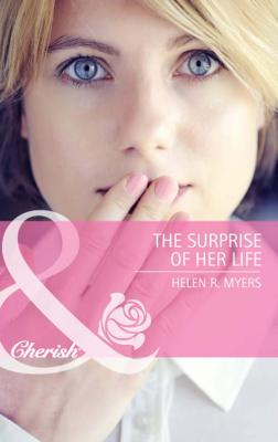 The Surprise of Her Life - Helen Myers R.