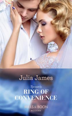 Tycoon's Ring Of Convenience - Julia James