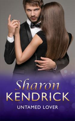 Untamed Lover - Sharon Kendrick