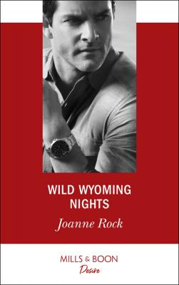 Wild Wyoming Nights - Joanne  Rock