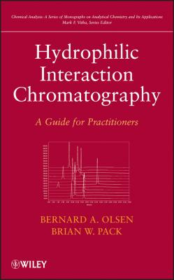 Hydrophilic Interaction Chromatography. A Guide for Practitioners - Mark Vitha F.