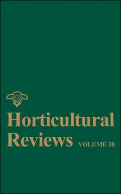 Horticultural Reviews, Volume 38 - Jules  Janick