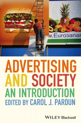 Advertising and Society. An Introduction - Carol Pardun J.