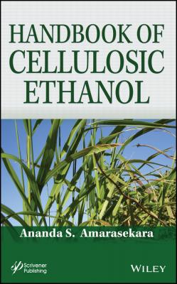 Handbook of Cellulosic Ethanol - Ananda Amarasekara S.