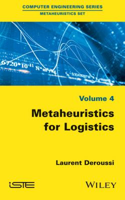 Metaheuristics for Logistics - Laurent  Deroussi