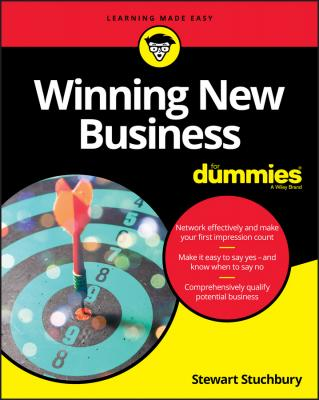 Winning New Business For Dummies - Stewart  Stuchbury
