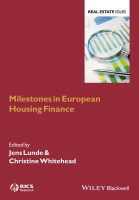 Milestones in European Housing Finance - Christine  Whitehead