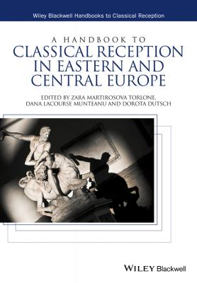 A Handbook to Classical Reception in Eastern and Central Europe - Zara Martirosova Torlone