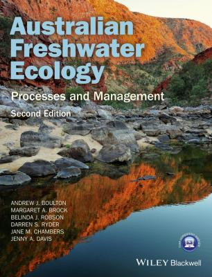 Australian Freshwater Ecology. Processes and Management - Jenny  Davis