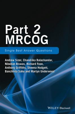 Part 2 MRCOG: Single Best Answer Questions - Anthony  Griffiths