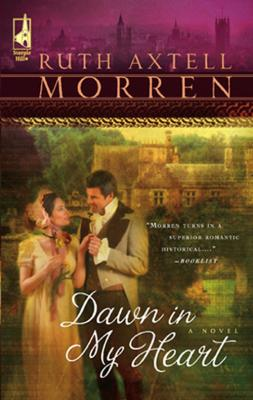 Dawn In My Heart - Ruth Morren Axtell Mills & Boon Silhouette