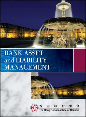 Bank Asset and Liability Management - Hong Kong Institute of Bankers (HKIB)