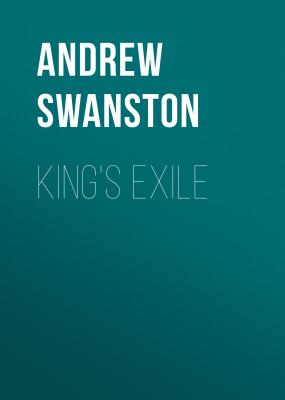 King's Exile - Andrew  Swanston Thomas Hill Novels