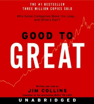 Good to Great - Jim  Collins Good to Great