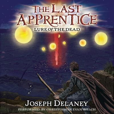 Last Apprentice: Lure of the Dead (Book 10) - Joseph Delaney