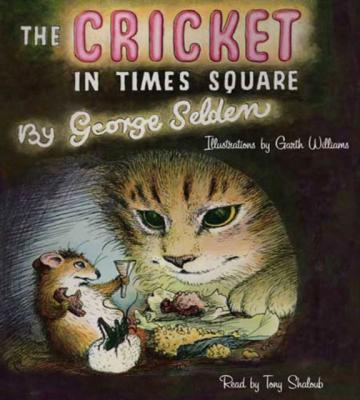 Cricket in Times Square - George Selden Chester Cricket and His Friends