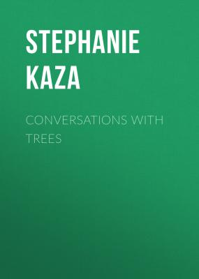 Conversations with Trees - Stephanie Kaza