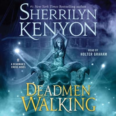 Deadmen Walking - Sherrilyn Kenyon Deadman's Cross