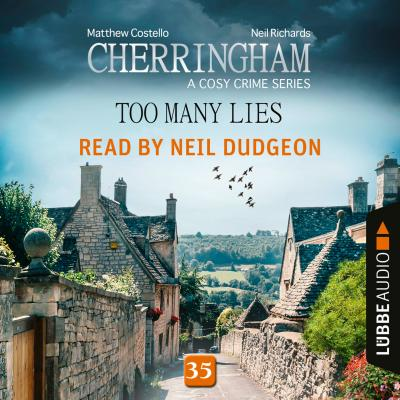 Too Many Lies - Cherringham - A Cosy Crime Series: Mystery Shorts 35 (Unabridged) - Matthew  Costello