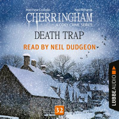 Death Trap - Cherringham - A Cosy Crime Series: Mystery Shorts 32 (Unabridged) - Matthew  Costello
